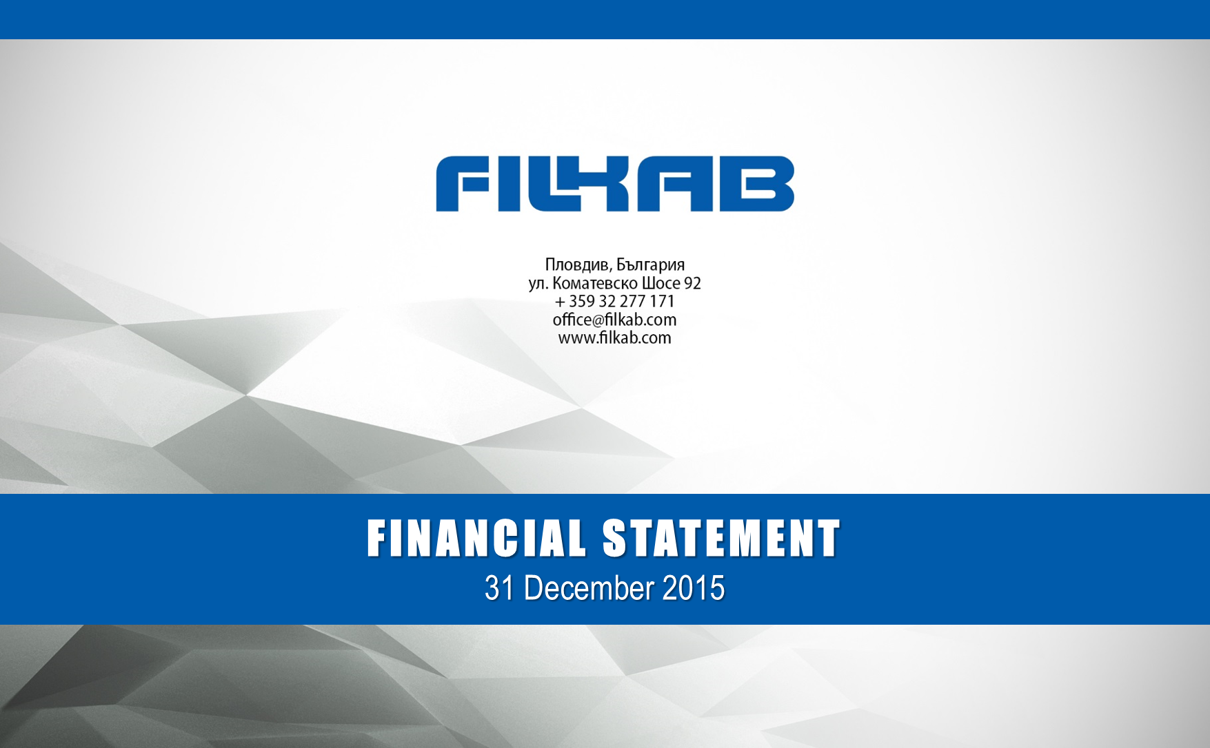 Filkab - about us / Financial reports